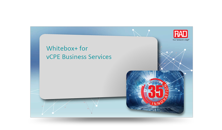 Whitebox+ for vCPE Business Services