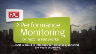 RAD's Performance Monitoring for Mobile Networks