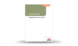 Application Guide: Managing the Carrier Ethernet Service Lifecycle