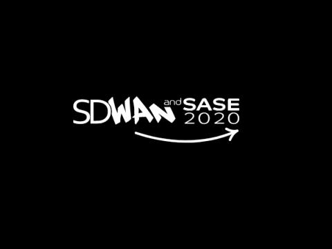 SD-WAN & SASE 2020